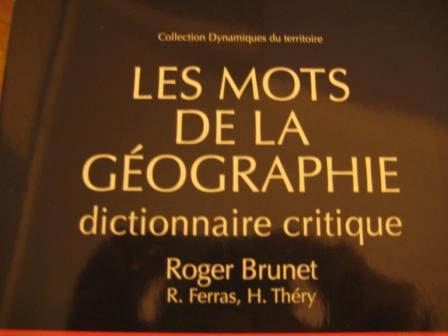 Les mots de la géographie Roger brunet